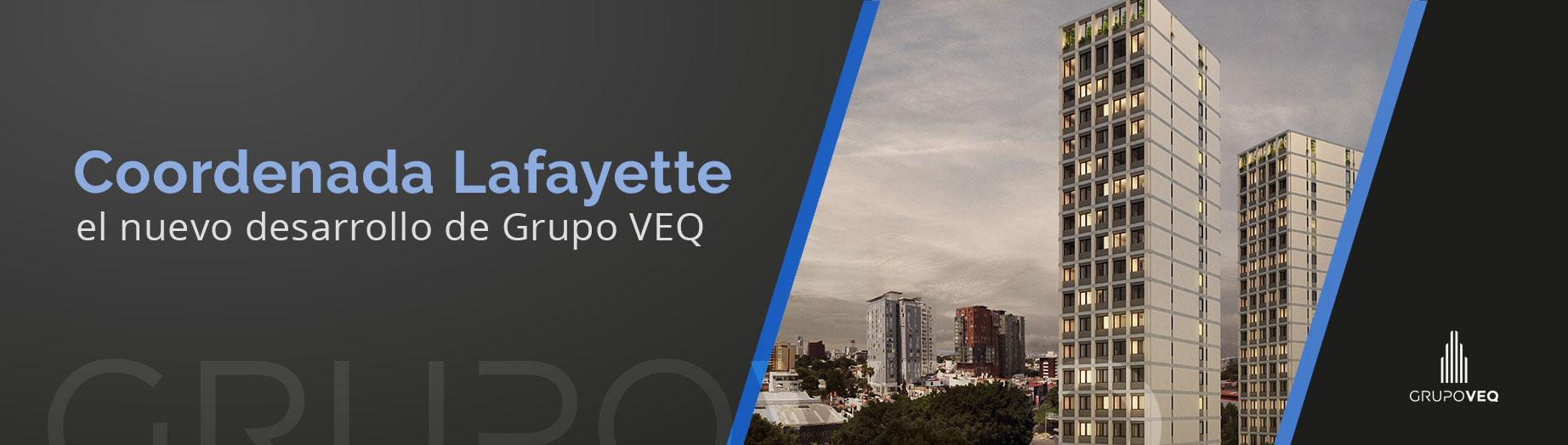 Conoce-Coordenada-Lafayette-el-nuevo-desarrollo-de-Grupo-VEQ