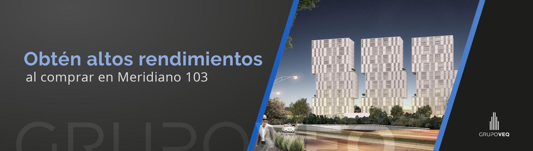 Rendimientos-en-Meridiano-103-banner